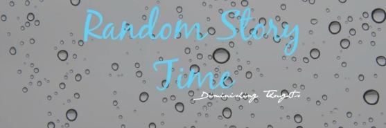 Random Story Time